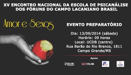 You are currently viewing EVENTOS PREPARATÓRIOS PARA O XV ENCONTRO NACIONAL DA ESCOLA DE PSICANÁLISE DOS FÓRUNS DO CAMPO LACANIANO BRASIL