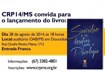 """You are currently viewing CRP14/MS lança em Dourados o livro """"Suicídio e os Desafios para a Psicologia"""""""
