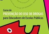 You are currently viewing Abertas as inscrições para curso em Prevenção do Uso de Drogas para educadores de escolas públicas