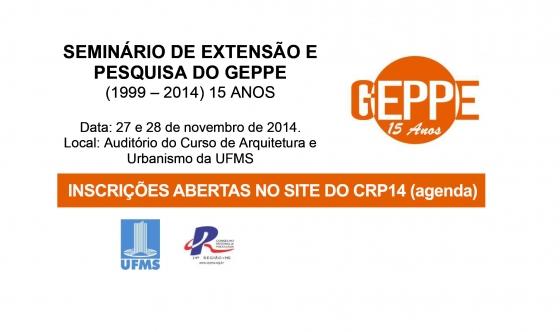 You are currently viewing SEMINÁRIO DE EXTENSÃO E PESQUISA DO GEPPE (1999 – 2014) 15 ANOS