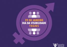 You are currently viewing 29 de janeiro: Dia Nacional da Visibilidade Trans