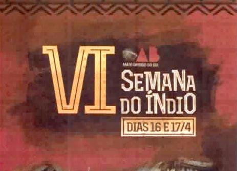 You are currently viewing COPAI (OAB/MS) realiza VI Semana do Índio dias 16 e 17 de abril