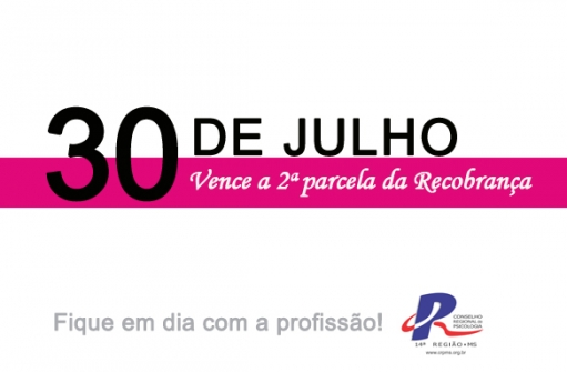 You are currently viewing Recobrança parcela 2 vence dia 30 de julho