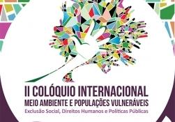 You are currently viewing II Colóquio Internacional: Meio Ambiente e População Vulnerável
