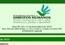You are currently viewing VI Conferência Estadual dos Direitos Humanos