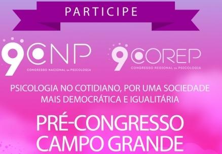 You are currently viewing Campo Grande recebe o Pré-Congresso da Psicologia