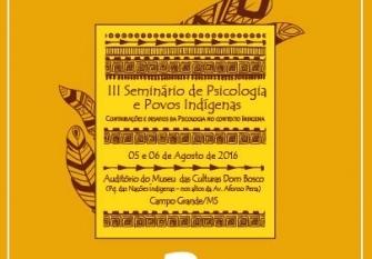 You are currently viewing Seminário de Psicologia e Povos Indígenas começa nesta sexta