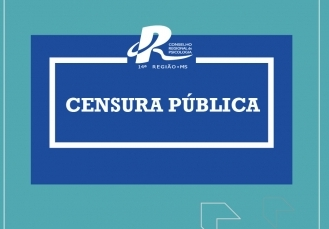 You are currently viewing Censura Pública CRP14/MS
