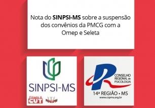 You are currently viewing Nota do SINPSI-MS sobre a situação da Omep e Seleta