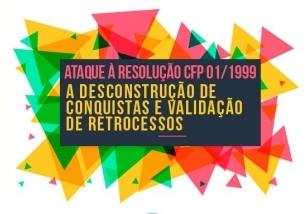 You are currently viewing Ataque à Resolução  CFP 01/1999: a desconstrução de conquistas e validação de retrocessos