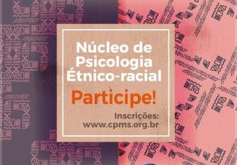You are currently viewing Chamada para profissionais: Núcleo de Psicologia Étnico Racial do CRP-14/MS