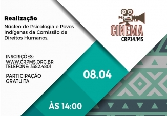 You are currently viewing Em Abril, Cineclube do CRP14/MS aborda questão indígena