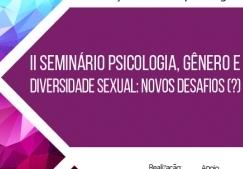 You are currently viewing Conselho promove Seminário sobre Psicologia, Gênero e Diversidade Sexual