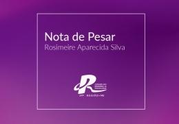 You are currently viewing Nota de Pesar –  Rosimeire Aparecida Silva