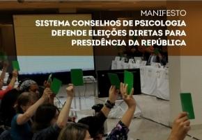 You are currently viewing Manifesto – Sistema Conselhos de Psicologia defende eleições direitas para presidência da República