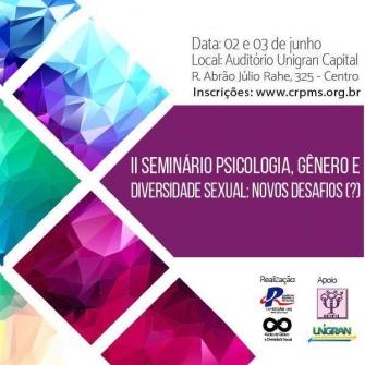 You are currently viewing Acontece amanhã o II Seminário Psicologia, Gênero e Diversidade Sexual: Novos desafios (?)