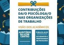 You are currently viewing Encontro Contribuições Da/o Psicóloga/o nas Organizações de Trabalho  convida acadêmicos para rodada de debate