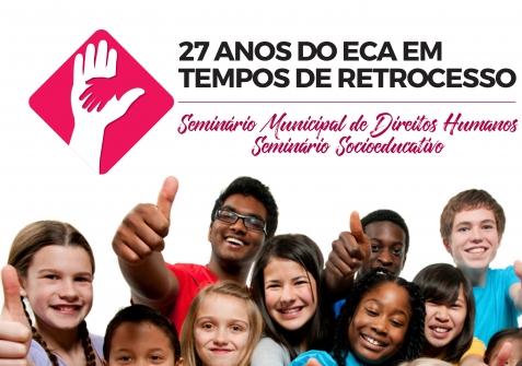 """You are currently viewing Nesta sexta será realizado o seminário """"27 anos do ECA – Em Tempos de Retrocesso"""""""