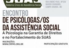You are currently viewing Psicologia e Assistência Social serão temas de Encontro promovido pela CRP14/MS e SINPSI-MS