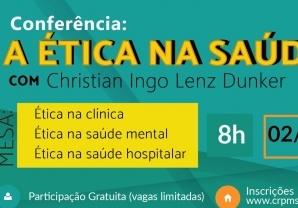 You are currently viewing Conferência Ética na Saúde será realizada neste sábado.