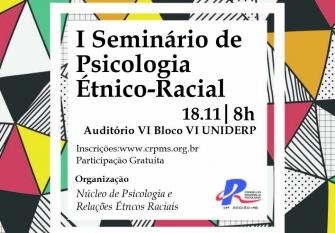 You are currently viewing CRP14/MS realiza  I Seminário de Psicologia Étnico-Racial