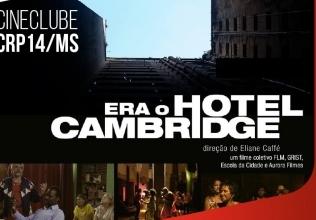 You are currently viewing Era o Hotel Cambridge é o filme do mês de junho