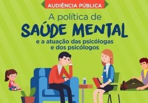 You are currently viewing Audiência Pública debaterá Política de Saúde Mental e a atuação da Psicologia.
