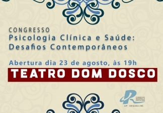 You are currently viewing Abertura do Congresso de Psicologia Clínica será no Teatro Dom Bosco