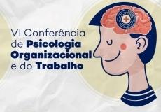 You are currently viewing IV Conferência de Psicologia Organizacional e do Trabalho (divulgação externa)