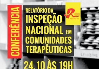You are currently viewing Conselho realiza conferência sobre a Inspeção Nacional em Comunidades Terapêuticas
