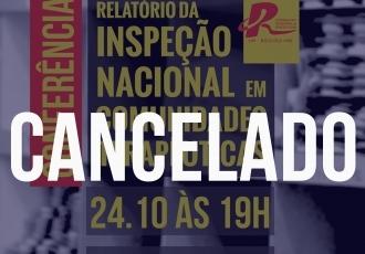 You are currently viewing Cancelamento da conferência Relatório da Inspeção Nacional em Comunidades Terapêuticas