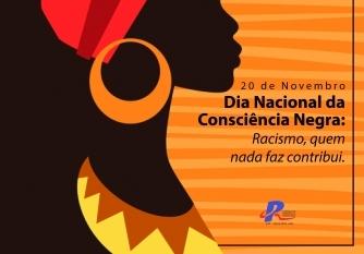You are currently viewing 20 de Novembro Dia Nacional da Consciência Negra: Racismo, quem nada faz contribui.