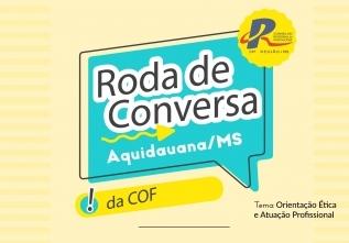You are currently viewing COF promove Roda de Conversa em Aquidauana
