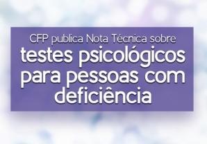 You are currently viewing Nota Técnica: testes psicológicos para pessoas com deficiência
