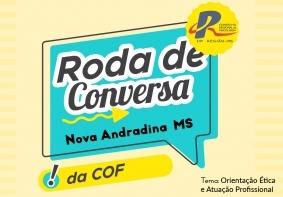 You are currently viewing Nova Andradina recebe Roda de Conversa nesta sexta-feira