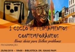 You are currently viewing Biblioteca Isaias Paim promove hoje o 1° Ciclo de Pensamentos Contemporâneos
