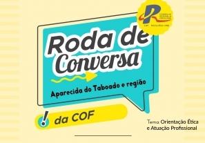 You are currently viewing Roda do Conversa da COF será realizada em Aparecida do Taboado e região