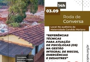You are currently viewing Atuação Profissional na Gestão Integral de Riscos, Emergências e Desastres é tema de Roda de Conversa