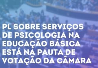 You are currently viewing Está na pauta de votação da Câmara o PL que dispõe sobre serviços de Psicologia na educação básica