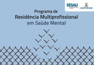You are currently viewing SESAU abre inscrições para Programa de Residência Multiprofisional em Saúde Mental (DIVULGAÇÃO DE TERCEIROS)