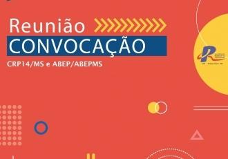 You are currently viewing CRP14/MS e ABEP convocam categoria para reunião