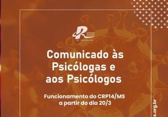 You are currently viewing COMUNICADO: FUNCIONAMENTO DO CRP14/MS