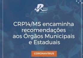 You are currently viewing CRP14/MS encaminha recomendações aos Órgãos Municipais e Estaduais