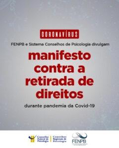You are currently viewing FENPB e Sistema Conselhos de Psicologia divulgam manifesto contra a retirada de direitos durante pandemia da Covid-19
