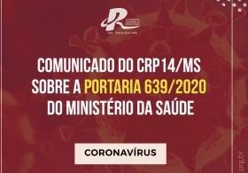You are currently viewing COMUNICADO DO CRP14/MS SOBRE A PORTARIA 639/2020 DO MINISTÉRIO DA SAÚDE
