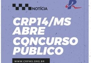 You are currently viewing CRP14/MS ABRE CONCURSO PÚBLICO COM VAGAS EM CARGOS DE NÍVEIS MÉDIO E SUPERIOR
