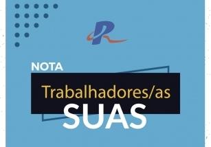 You are currently viewing NOTA EM DEFESA DOS TRABALHADORES/AS DO SUAS