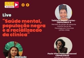 You are currently viewing Live do 14  debate Saúde Mental, população negra e a racionalização da clínica