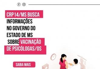 You are currently viewing CRP14/MS busca informações no Governo do Estado de MS sobre vacinação de psicólogas/os