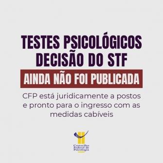 You are currently viewing TESTES PSICOLÓGICOS: DECISÃO DO STF AINDA NÃO FOI PUBLICADA